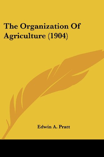 9781104318697: The Organization Of Agriculture (1904)
