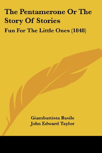 9781104320393: The Pentamerone Or The Story Of Stories: Fun For The Little Ones (1848)