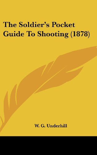 9781104334215: The Soldier's Pocket Guide To Shooting (1878)