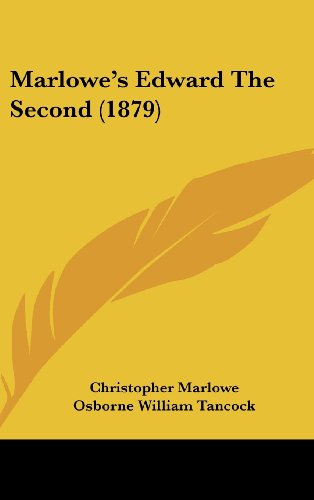 9781104339760: Marlowe's Edward The Second (1879)