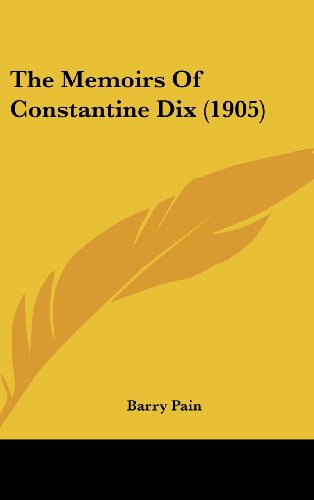 9781104341558: The Memoirs of Constantine Dix (1905)