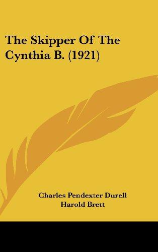 9781104342661: The Skipper of the Cynthia B. (1921)