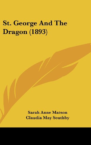 9781104343484: St. George And The Dragon (1893)