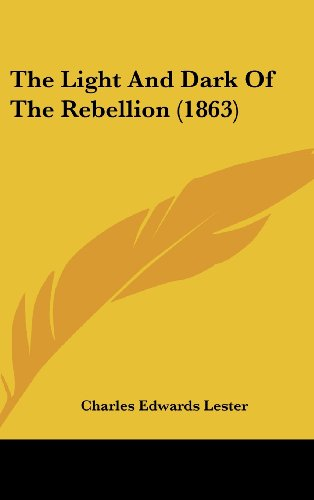 9781104346836: The Light And Dark Of The Rebellion (1863)