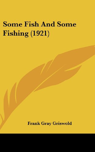 9781104347307: Some Fish And Some Fishing (1921)