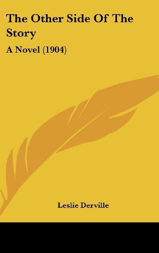 9781104347673: The Other Side Of The Story: A Novel (1904)