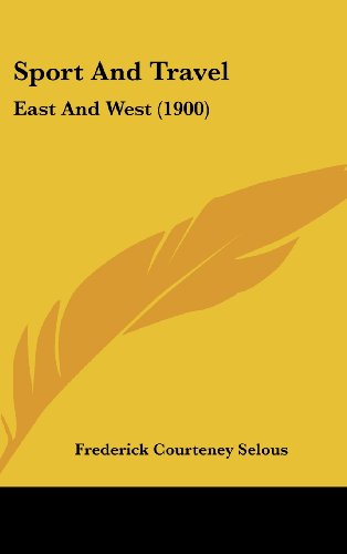 9781104350154: Sport And Travel: East And West (1900)