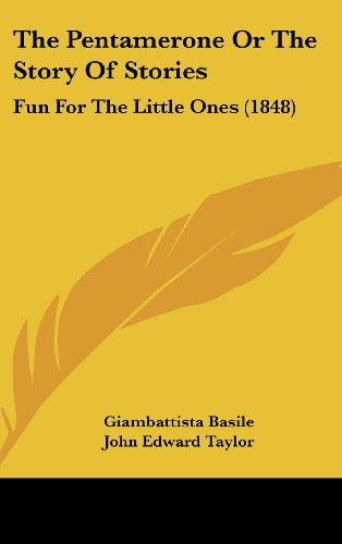 9781104353131: The Pentamerone Or The Story Of Stories: Fun For The Little Ones (1848)