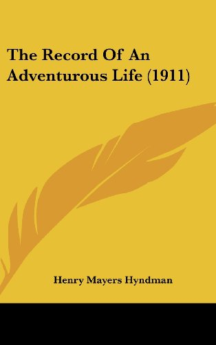 9781104353414: The Record Of An Adventurous Life (1911)