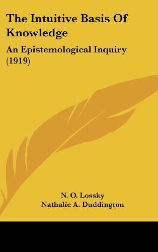 9781104353513: The Intuitive Basis Of Knowledge: An Epistemological Inquiry (1919)