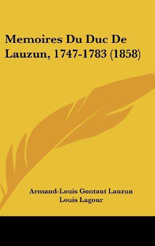 9781104354169: Memoires Du Duc De Lauzun, 1747-1783 (1858) (French Edition)