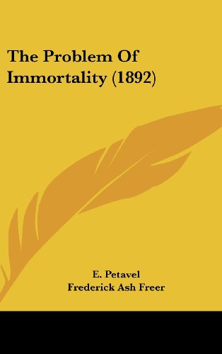 9781104355579: The Problem Of Immortality (1892)