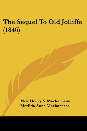 9781104359379: The Sequel To Old Jolliffe (1846)