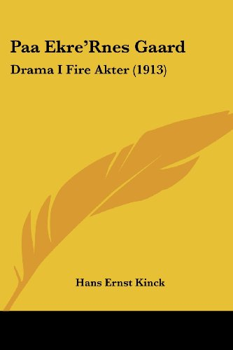 9781104360788: Paa Ekre'rnes Gaard: Drama I Fire Akter (1913)