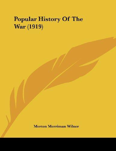 Popular History Of The War (1919) Wilner,