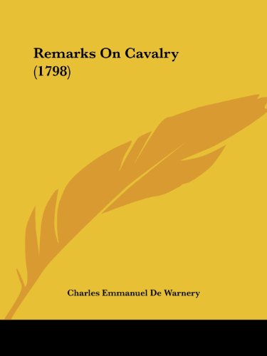 9781104373245: Remarks on Cavalry (1798)