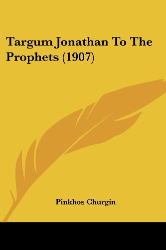 9781104380540: Targum Jonathan To The Prophets (1907)