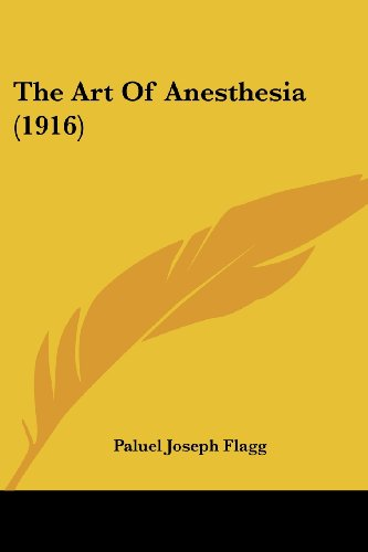 9781104382650: The Art Of Anesthesia (1916)