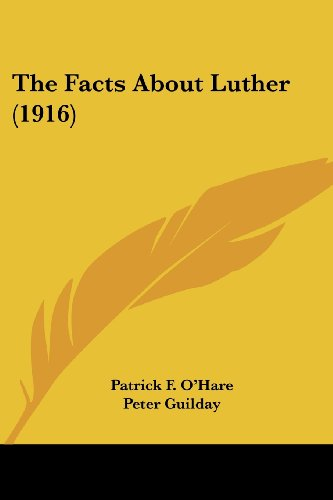 9781104389000: The Facts About Luther (1916)