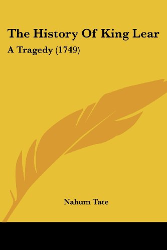 9781104392840: The History Of King Lear: A Tragedy (1749)