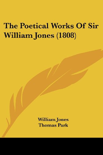 9781104397982: The Poetical Works Of Sir William Jones (1808)