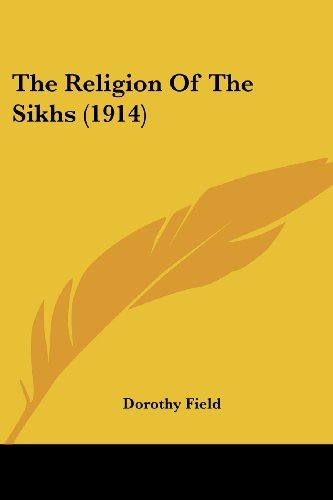 9781104399511: The Religion Of The Sikhs (1914)