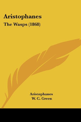 9781104407995: Aristophanes: The Wasps (1868)
