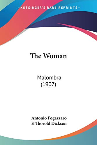 9781104409531: The Woman: Malombra (1907)