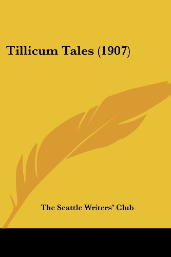 9781104415563: Tillicum Tales (1907)