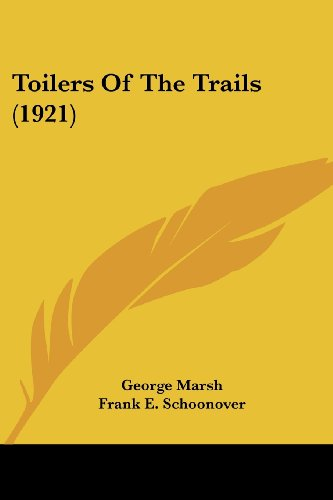 9781104416379: Toilers Of The Trails (1921)