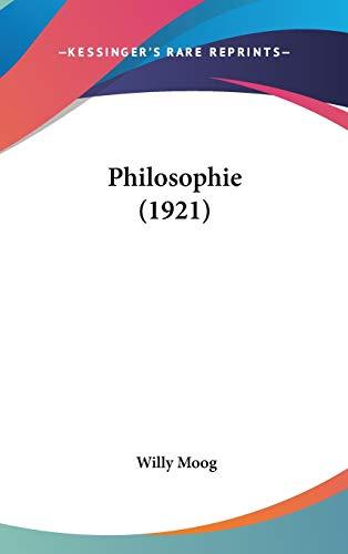 Philosophie (1921): Moog, Willy