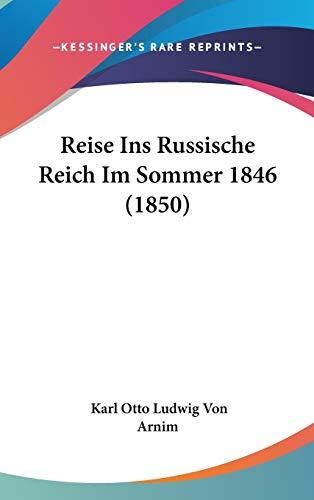 9781104423070: Reise Ins Russische Reich Im Sommer 1846 (1850)
