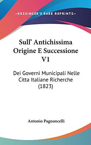 Sull` Antichissima Origine E Successione V1: Dei