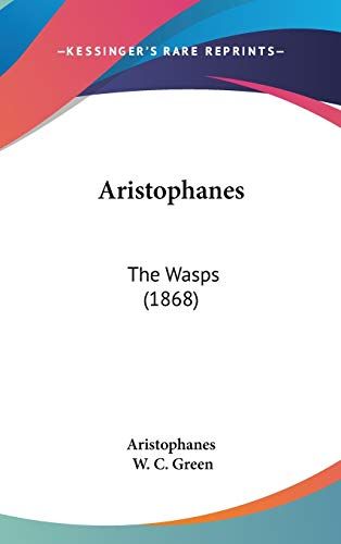 9781104429027: Aristophanes: The Wasps (1868)