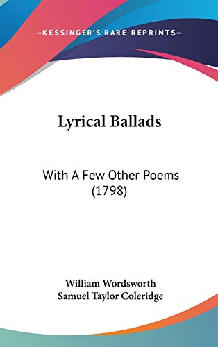 9781104432270: Lyrical Ballads: With A Few Other Poems (1798)