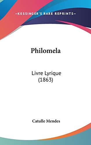 9781104433048: Philomela: Livre Lyrique (1863)