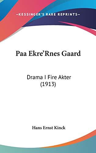 9781104435530: Paa Ekre'rnes Gaard: Drama I Fire Akter (1913)