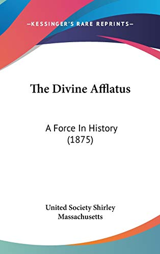 9781104445720: The Divine Afflatus: A Force In History (1875)