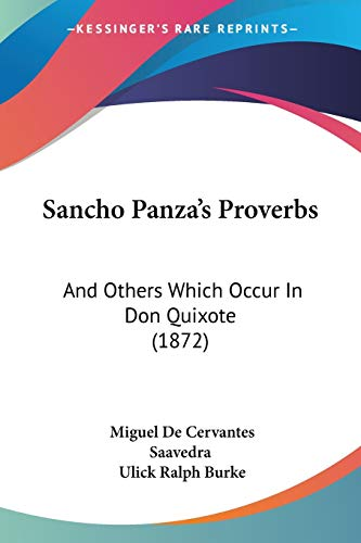 9781104461263: Sancho Panza's Proverbs: And Others Which Occur In Don Quixote (1872)