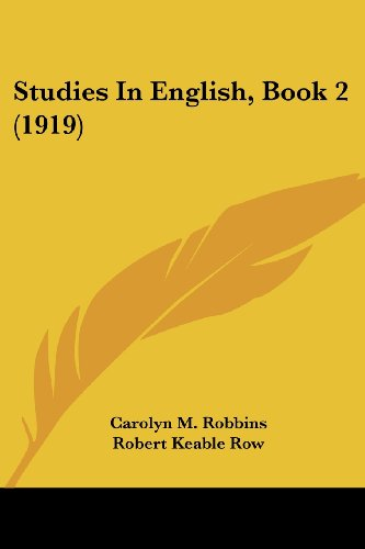 9781104472955: Studies In English, Book 2 (1919)