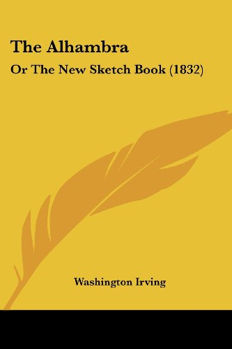 9781104477424: The Alhambra: Or The New Sketch Book (1832)