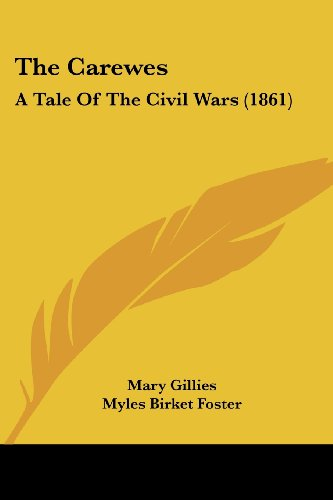 9781104481926: The Carewes: A Tale Of The Civil Wars (1861)