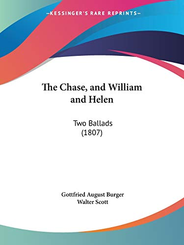 9781104483364: The Chase, and William and Helen: Two Ballads (1807)