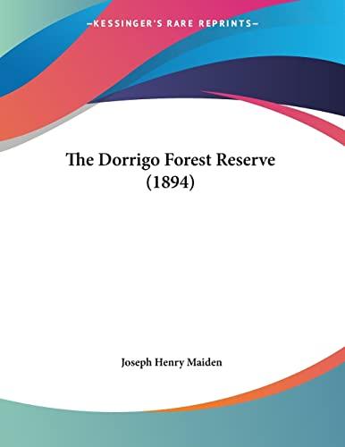 9781104488307: The Dorrigo Forest Reserve (1894)