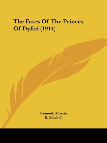 9781104490584: The Fates Of The Princes Of Dyfed (1914)