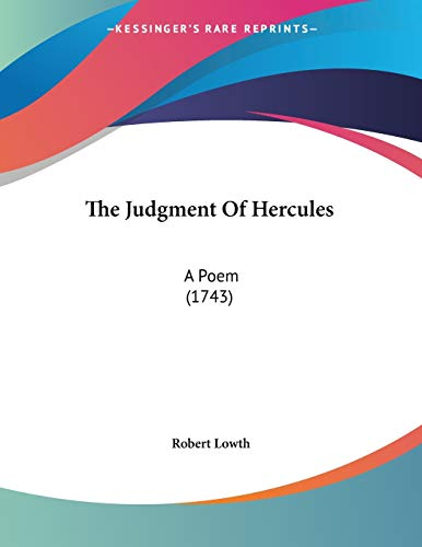 9781104494995: The Judgment Of Hercules: A Poem (1743)