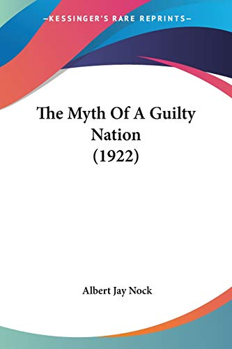 9781104500306: The Myth of a Guilty Nation (1922)