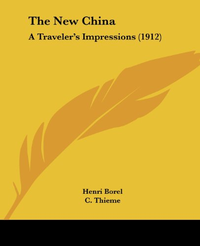 9781104500429: The New China: A Traveler's Impressions (1912)