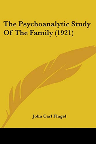 9781104503314: The Psychoanalytic Study Of The Family (1921)