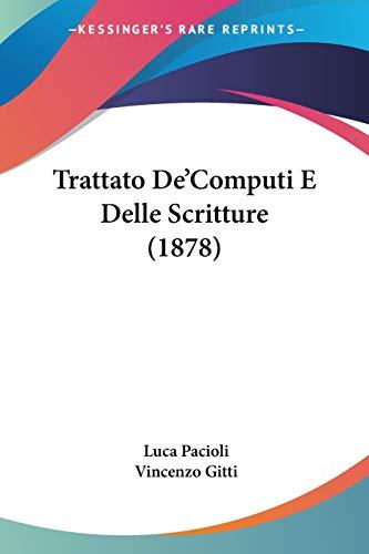 Trattato De'Computi E Delle Scritture (1878) (1104512610) by Luca Pacioli